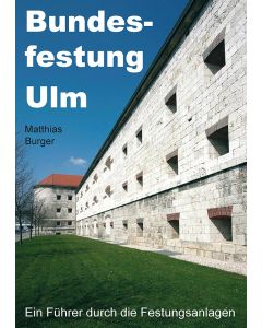 Bundesfestung Ulm