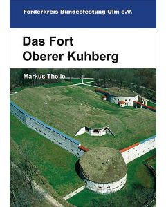 Fort Oberer Kuhberg