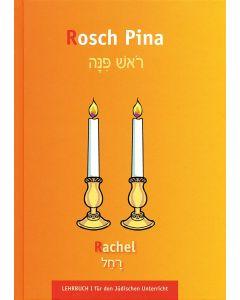 Rosch Pina - Rachel