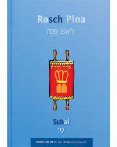 Rosch Pina - Schai