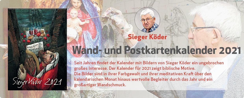 Sieger Köder Wand- und Postkartenkalender 2021