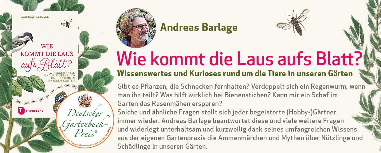 Andreas Barlage: Wie kommt die Laus aufs Blatt?