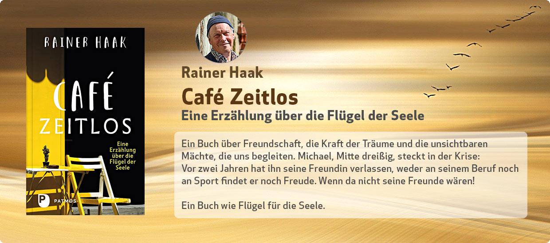 Rainer Haak: Café Zeitlos