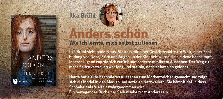 Ilka Brühl: Anders schön