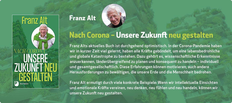 Franz Alt: Nach Corona – Unsere Zukunft neu gestalten