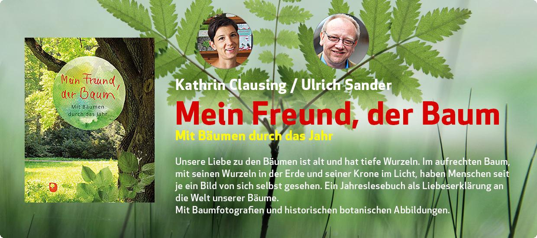Kathrin Clausing & Ulrich Sander: Mein Freund, der Baum
