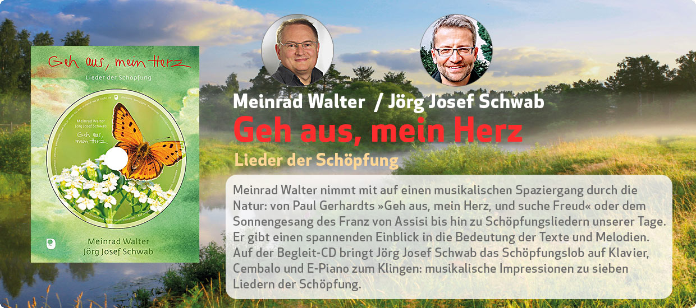 Meinrad Walter: Geh aus, mein Herz
