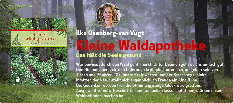 Ilka Osenberg-van Vugt: Kleine Waldapotheke