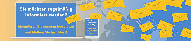 Sie möchten regelmäßig informiert werden? Abonnieren Sie unseren Newsletter und bleiben Sie inspiriert!